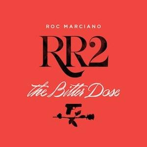Roc Marciano_ Rosebudd's Revenge 2_ The Bitter Dose